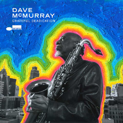 Grateful Deadiction by Dave McMurray - CD - shop now at JazzEcho store