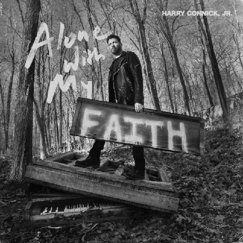 √Alone With My Faith von Harry Connick Jr. - CD jetzt im JazzEcho Shop