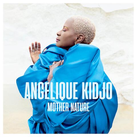 Mother Nature (Vinyl) von Angelique Kidjo - LP jetzt im JazzEcho Store