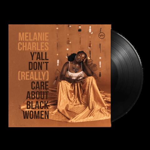 Y'all Don't (Really) Care About Black Woman von Melanie Charles - LP jetzt im JazzEcho Store