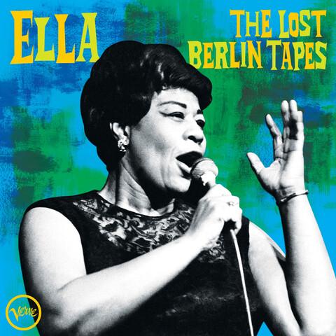 √The Lost Berlin Tapes von Ella Fitzgerald - LP jetzt im JazzEcho Shop