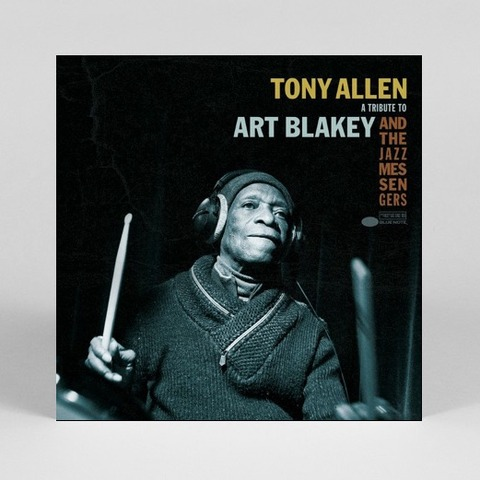 A Tribute To Art Blakey And The Jazz Messengers von Tony Allen - LP jetzt im JazzEcho Shop